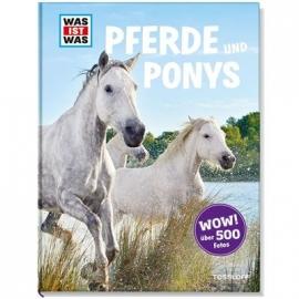 Tessloff - Was ist Was - Pferde und Ponys