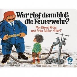 Boje - Wer rief denn bloß die Feuerwehr?