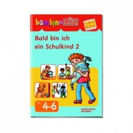 bambinoLÜK - Bald komme ich zur Schule 2
