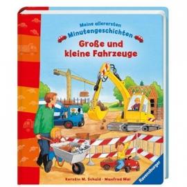 Ravensburger Buch - Meine allerersten Minutengeschichten: Große und kleine Fahrzeuge