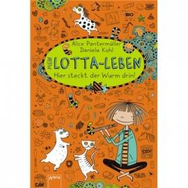Arena Verlag - Mein Lotta-Leben. Hier steckt der Wurm drin!
