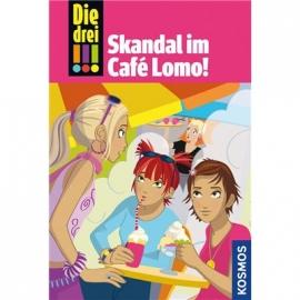 KOSMOS - Die drei !!! - Skandal im Café Lomo (Band 44)