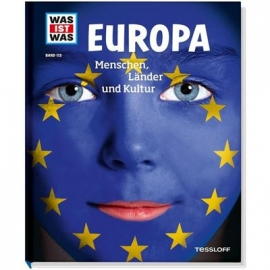 Tessloff - Was ist Was - Europa - Menschen, Länder und Kultur, Band 113