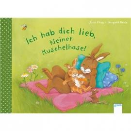 Arena Verlag - Ich hab dich lieb, kleiner Kuschelhase!