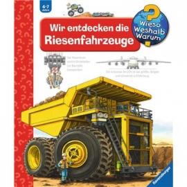 Ravensburger Buch - Wieso? Weshalb? Warum? - Wir entdecken die Riesenfahrzeuge