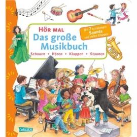 Carlsen Verlag - Hör mal: Das große Musikbuch, Pappenbuch