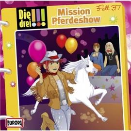 Europa - Die drei !!! CD Mission Pferdeshow, Folge 37