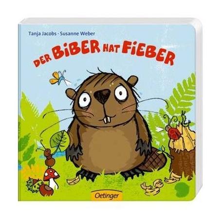 Oetinger - Der Biber hat Fieber