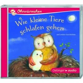 Oetinger - CD - Wie kleine Tiere schlafen gehen und andere Geschichten (CD)