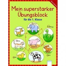 Arena Verlag - Mein superstarker Übungsblock für die 1. Klasse