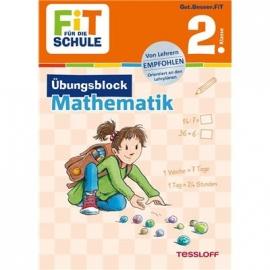 Tessloff - Fit für die Schule - Übungsblock Mathematik 2. Klasse