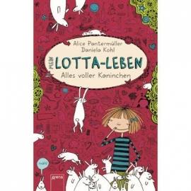 Arena Verlag - Mein Lotta-Leben - Alles voller Kaninchen Band 1