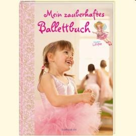 Coppenrath - Mein zauberhaftes Ballettbuch mit Prinzessin Lillifee