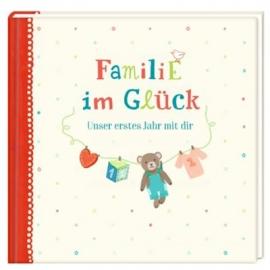 Coppenrath - Eintragalbum Familie im Glück - Unser erstes Jahr mit dir