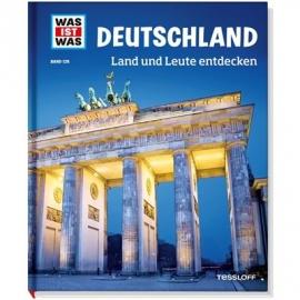 Tessloff - Was ist Was - Deutschland. Land und Leute entdecken