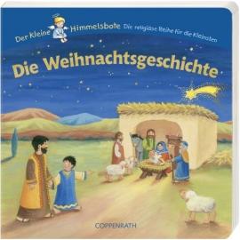 Coppenrath - Der kleine Himmelsbote: Die Weihnachtsgeschichte