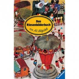 Ravensburger Bilderbuch - Das Riesenbilderbuch von Ali Mitgutsch