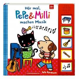 Coppenrath Verlag - Hör mal, Pepe & Milli machen Musik