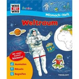 Tessloff - Was ist Was Junior - Mitmach-Heft - Weltraum