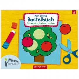 Coppenrath - Mini-Künstler: Mein erstes Bastelbuch - Schneiden, kleben…
