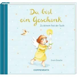 Coppenrath Verlag - Du bist ein Geschenk - Zu deinem Fest der Taufe