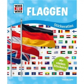 Tessloff - Was ist Was - Stickeratlas Flaggen
