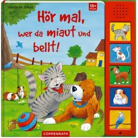 Coppenrath Verlag - Hör mal, wer da miaut und bellt (mit Soundleiste)