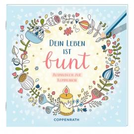 Coppenrath Verlag - Dein Leben ist bunt - Ausmalbuch zur Kommunion