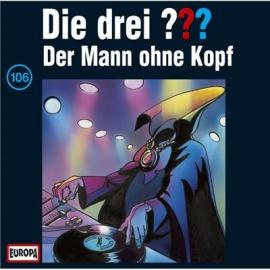 Europa - CD Die drei ??? Der Mann ohne Kopf, Folge 106