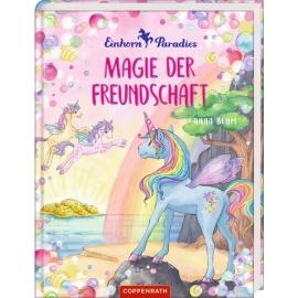 Einhorn-Paradies (Bd. 2) Magie der Freun