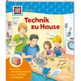 Tessloff - Was ist Was Junior - Technik zu Hause, Band 32