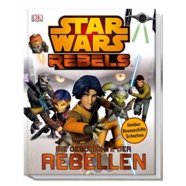 StarWars Rebels - Die Geschichte der Rebellen