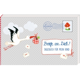 Briefe an Dich! - Tagebuch für mein Kind