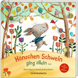 Coppenrath Verlag - Hänschen Schwein ging allein ..