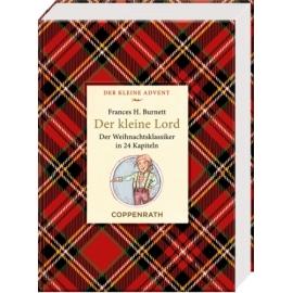 Der kleine  Advent: Der kleine Lord - Klassiker in 24 Kapiteln