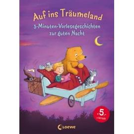 Loewe Auf ins Träumeland, 3-Min.-Vorlesegeschichten
