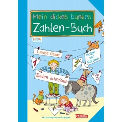 Schlau für die Schule: Mein dickes buntes Zahlen-Buch