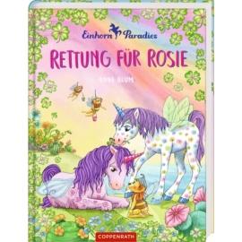 Einhorn-Paradies (Bd. 4) - Rettung für Rosie