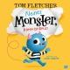 Fletcher T.,Kleines Monster