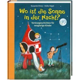 Oetinger - Wo ist die Sonne in der Nacht? Vorlesegeschichten für neugierige Kinder