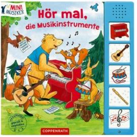 Coppenrath - Hör mal, die Musikinstrumente