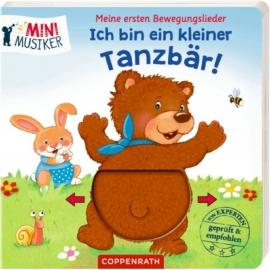 Coppenrath - Bewegungslieder: Ich bin ein kleiner Tanzbär!
