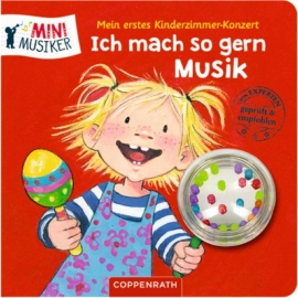 Coppenrath - Kinderzimmmer-Konzert: Ich mach so gern Musik