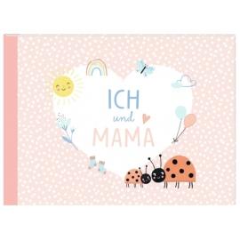 Kleines Eintragheft: Ich und Mama