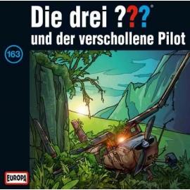 Europa - CD Die drei ??? und der verschollene Pilot, Folge 163