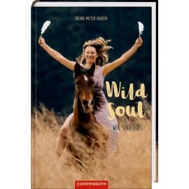 Wild soul - Wir sind eins