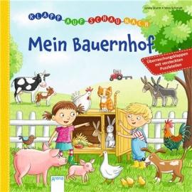 Arena Verlag - Mein Bauernhof - Klapp auf, schau nach!