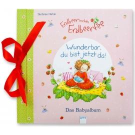 Arena Verlag - Erdbeerinchen Erdbeerfee - Wunderbar, du bist jetzt da! Das Babyalbum