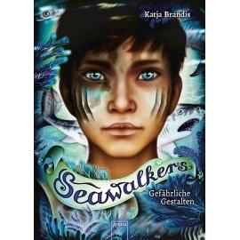 Arena Verlag - Seawalkers - Gefährliche Gestalten, Band 1