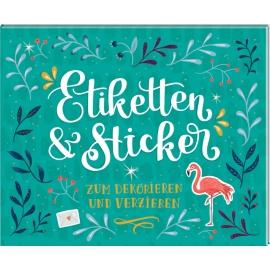 Stickerbuch Etiketten & Sticker - Zum Dekorieren und Verzie+C874ren